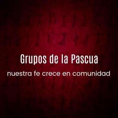 Grupos de la Pascua
